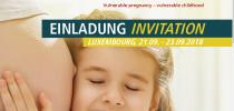 Internationale öffentliche Tagung: Verwundbare Schwangerschaft – verwundbare Kindheit